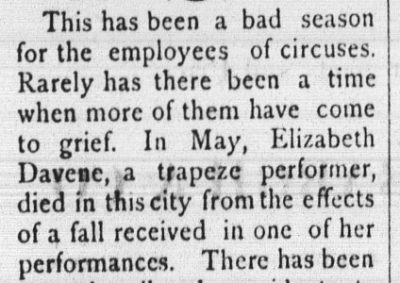 This has been a bad season for the employees of circuses. Rarely has there been a time when more of them have come to grief.